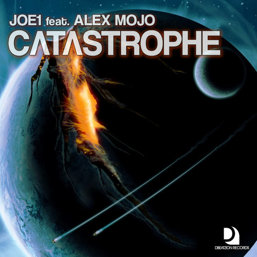 Joe1 feat. Alex Mojo - Catastrophe (Original Mix) Dbeatzion Records
