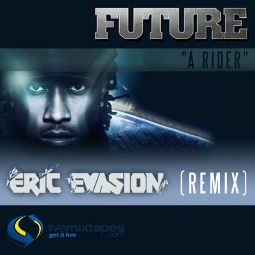 Future-Rider (Eric Evasion Remix)