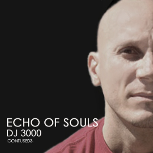 DJ 3000 - Echo Of Souls