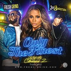 Fresh Grind   Only The Finest: R&B Classics 2 (Mixed By DJ Joe Sensation)