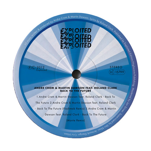 Andre Crom & Martin Dawson feat Roland Clark - Back To The Future (Flashmob Remix) (Snippet Lo-Res)