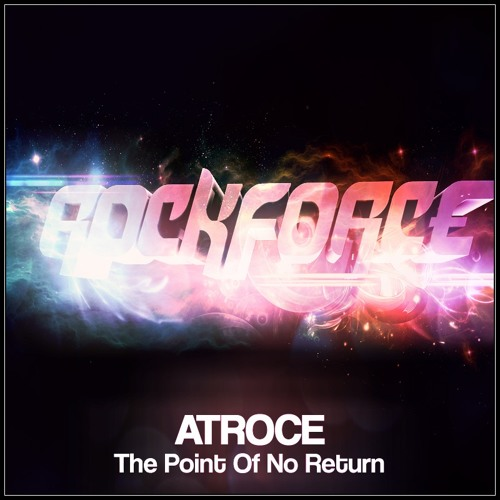 ROCK022: Atroce - When The Sun Goes Down || 04.06.12 (The Point Of No Return E.P)