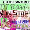 Non Stop Remix Vol 2 ( August  2012) -Dj Ravi Ft Sagar : CHIEFSWORLD