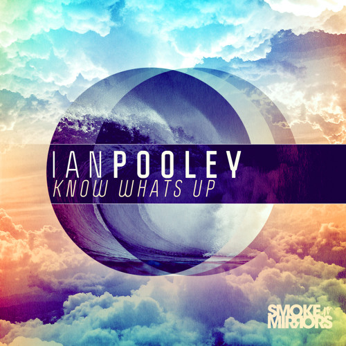 Ian Pooley - Know What's Up [Preview]