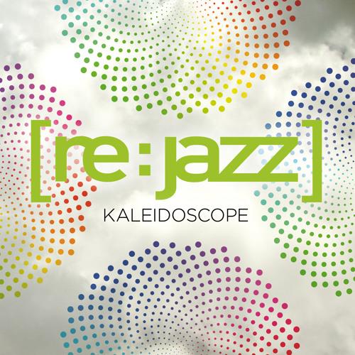 "[re:jazz] ""Kaleidoscope"" album sampler"