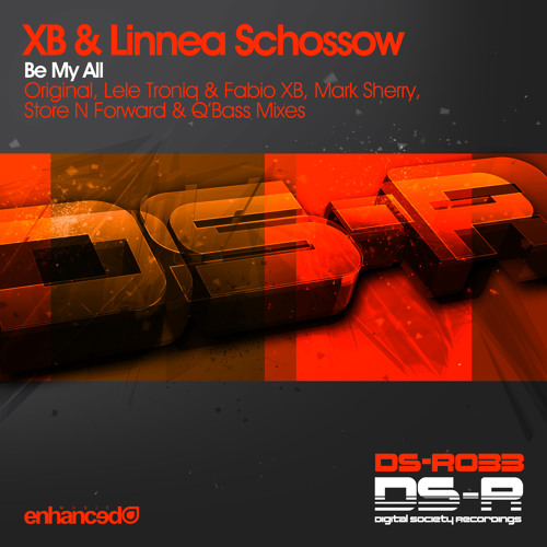 XB & Linnea Schossow - Be My All (Mark Sherry Remix) [Digital Society/Enhanced] (PREVIEW)