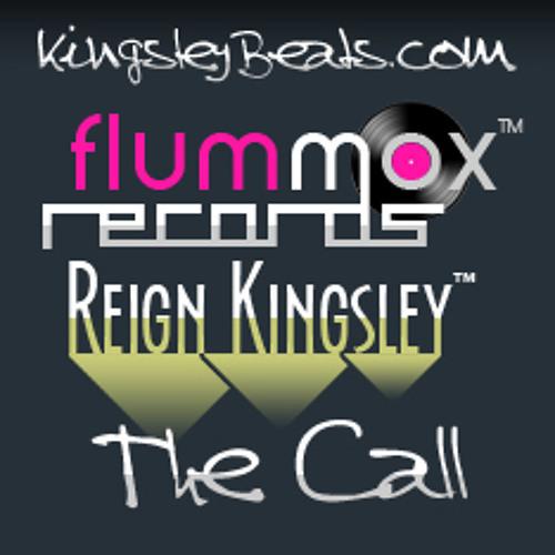 Reign Kingsley - The Call (http://www.kingsleybeats.com)