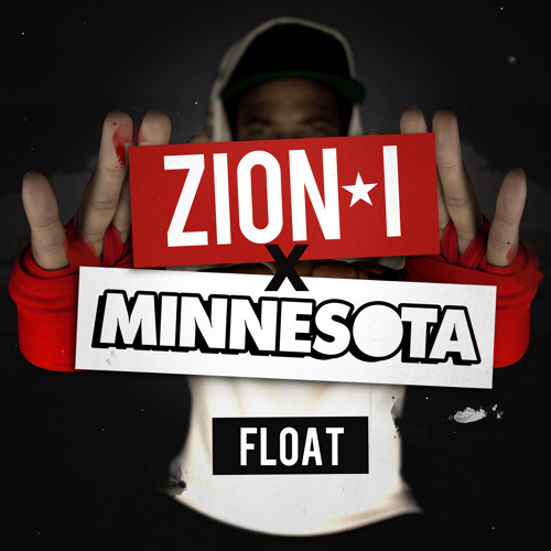 Zion I X Minnesota - Float