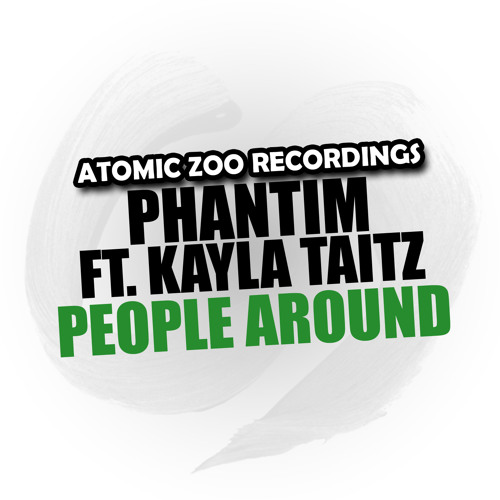 Phantim & Kayla Taitz - People Around (Solidisco Remix)