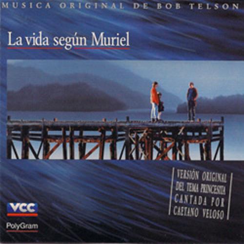 Princesita, from La Vida Según Muriel, sung by Caetano Veloso