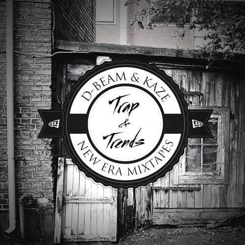 KAZE & D-BEAM - Trap & Trends :: New Era Mixtapes