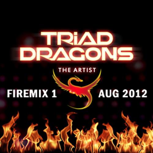 Triad Dragons - Firemix 1.0 (August 2012)
