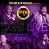 Earl Bynum and The Mount Unity Choir Bless The Name Of The Lord