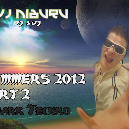 Dvj Niburu - Summers 2012 (Techno Dark) Tekno-Events