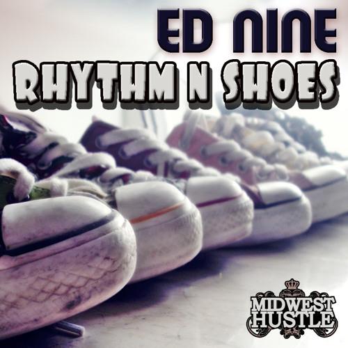Ed Nine - Rhythm N Shoes (original) - [Midwest Hustle]