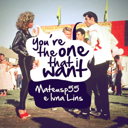 You're the one that I want - Grease soundtrack (Mateus Pinheiro & Ivna Lins)