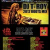 Download 2012 ROOTS Reggae Mix by T-Roy @ Bayou International Soundsystem (New Orleans) Mp3