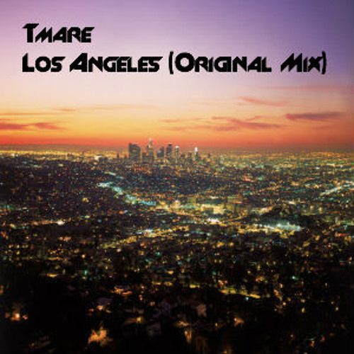 Los Angeles (Original Mix) [Free Download!!]