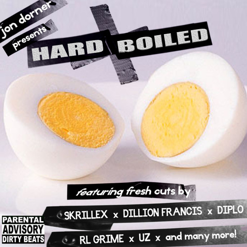 Hard Boiled - Summer 2012 Mix