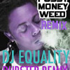 Lil Wayne-Pussy money weed (EQuality dubstep remix)