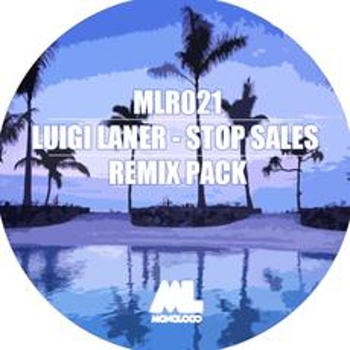 Luigi Laner - Stop Sales (Vladi Solera & David Caballero Remix) OUT NOW!!!
