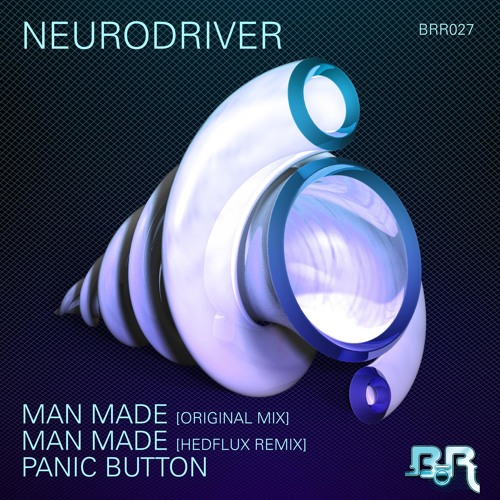 Neurodriver - Man Made (Hedflux Remix)