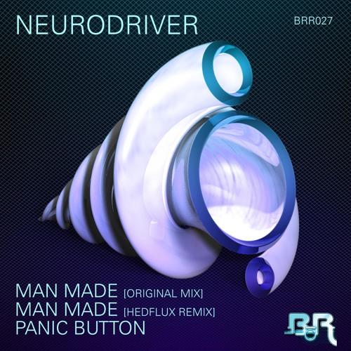 Neurodriver - Man Made (Hedflux Remix)