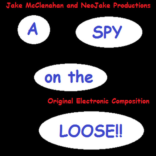 A Spy on the Loose!