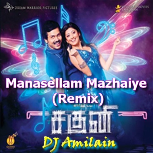 manasellam mazhaiye tamil lyrics only