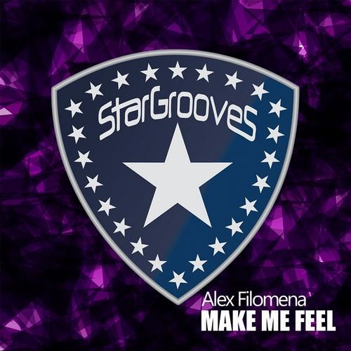 Alex Filomena - Make Me Feel (Original & Big Room mixes)