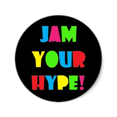 Jam Your Hype (Second Drop)