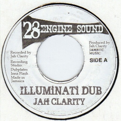 JAH CLARITY - ILLUMiNATi DUB