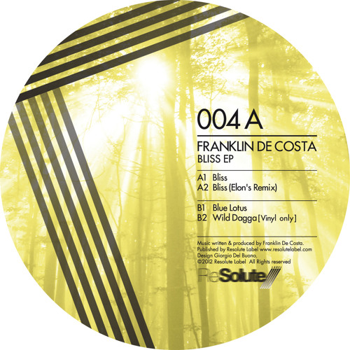 Franklin De Costa - Bliss EP - ReSolute04 (digital and vinyl out now)