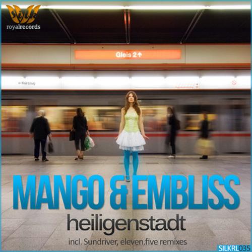 Mango & Embliss - Heiligenstadt (Sundriver Remix)