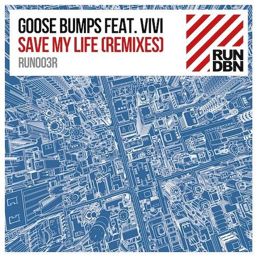 Goose Bumps feat. Vivi - Save My Life (Deepend Remix)