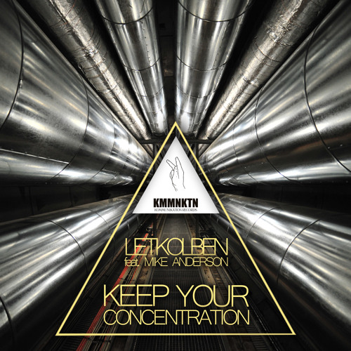 LetKolben feat. Mike Anderson - Keep Your Concentration (Nic Bax Remix)