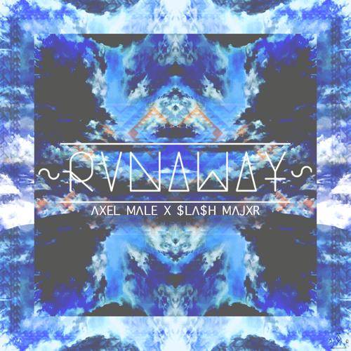 Axel Malé - Runaway (Slash Major Remix) 2012