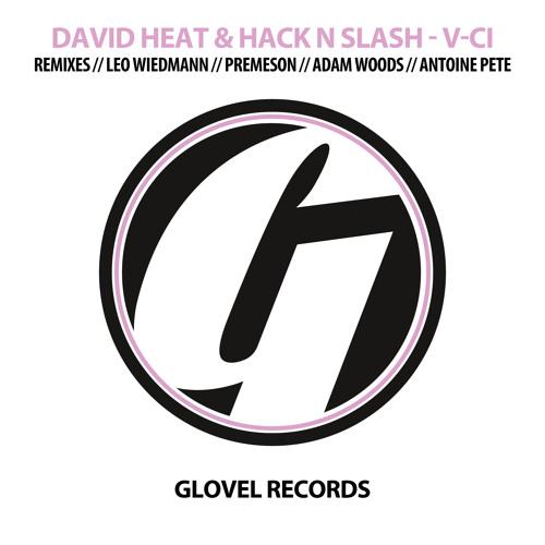 David Heat & Hack N Slash - V-Ci (Preview) Out now on Beatport