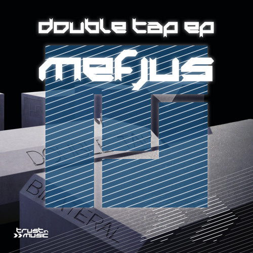 "1_Mefjus - ""Double Tap"""