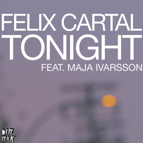 Tonight feat. Maja Ivarsson (Hot Mouth Remix)