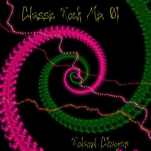 Roland Chayer - Classic Rock Mix 01