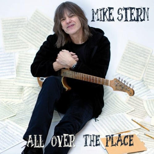 """""""All Over The Place"""" by Mike Stern"""