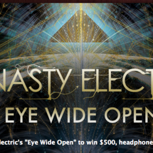 Dynasty Electric - Eye Wide Open (Holy Earth Remix)