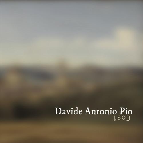 Così - Davide Antonio Pio