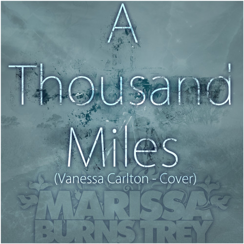 A Thousand Miles (Vanessa Carlton Cover) FREE DOWNLOAD