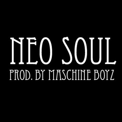 Neo Soul (prod by Maschine Boyz)