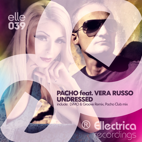 Pacho feat Vera Russo - Undressed(Pacho Club Mix)-cut