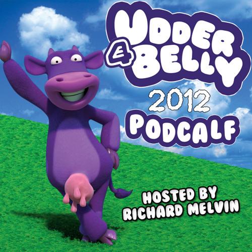 E4 Udderbelly Podcalf 2012