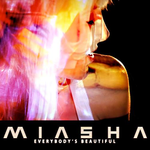"""Everybody's Beautiful"" from Miasha"