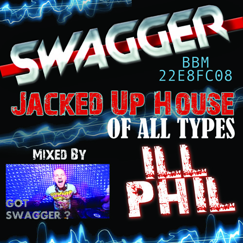 ILL PHIL SWAGGER MIX AUG
